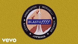 Joywave - Blastoffff (Audio Only)