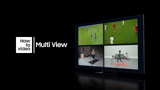 03. How to use Multi View with Neo QLED | Samsung