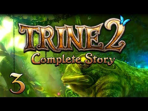 Trine 2 with Fabe and Dave - Episode 3