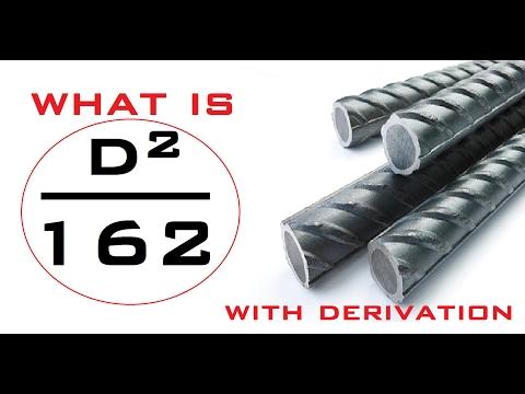 Derivation Of (D²/162) - Unit Weight Of Reinforcement Bar Formula