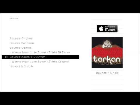 TARKAN - Bounce Kerim & Dkevrim (Official Audio)