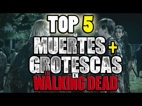 Top 5: Las Muertes mas Grotescas/Sangrientas en The Walking Dead??