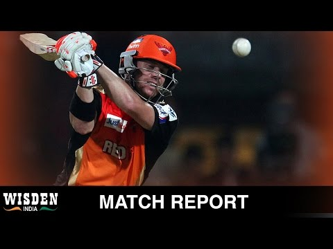 IPL 2015 Match Report | SRH v CSK | Warner stars in clinical Hyderabad win | Wisden India
