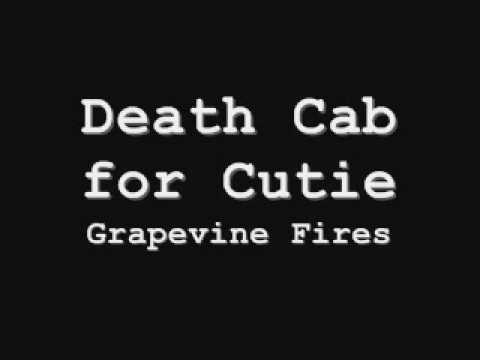 Death Cab for Cutie - Grapevine Fires (With Lyrics)