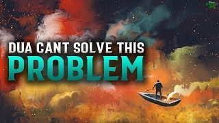 DUA CAN'T ALWAYS SOLVE THIS TYPE OF PROBLEMS