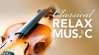 Relaxing Music for Stress Relief, Classical Music for Relaxation, Relax, Background Music, ♫E028