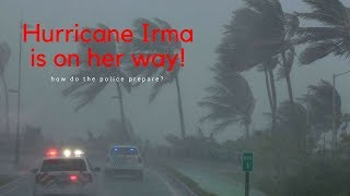 COP VLOGS | SPECIAL HURRICANE IRMA EDITION