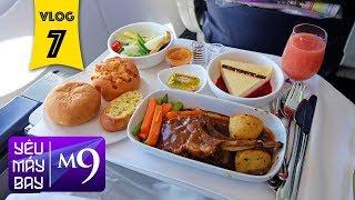 [M9] #7: Bay hạng thương gia Malaysia Airlines ăn ngon không? | Yêu Máy Bay