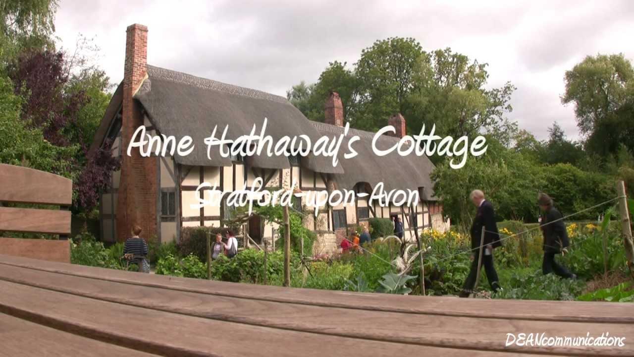 Anne Hathaway's Cottage - Stratford-upon-Avon - YouTube Anne Hathaway's Cottage