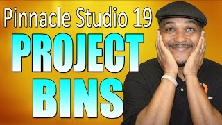 Pinnacle Studio 19 Ultimate - Project Bins Tutorial