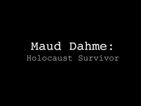 Inspirational Story of Holocaust Survivor, Maud Dahme