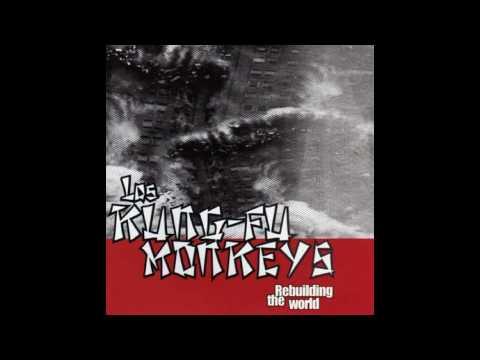 Los Kung-fu Monkeys - Justify