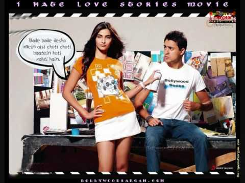 MIL GAYE JO CHORA CHORI- I HATE LOVE STORIES FULL SONG