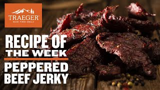 Peppered Beef Jerky Recipe | Traeger Wood Fired Grills
