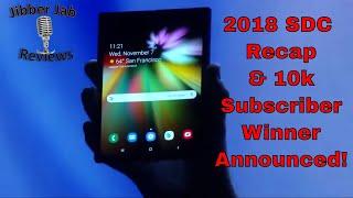 2018 Samsung Developer Conference Recap & 10k Subscriber Winner Announced! - Jibber Jab Reviews!