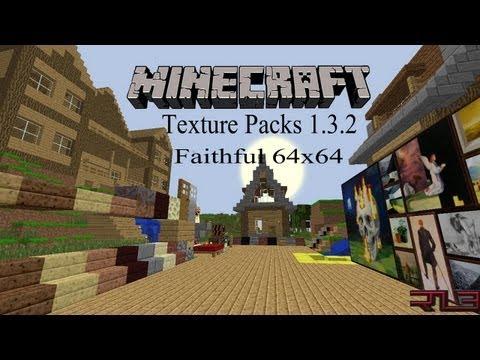 Minecraft Texture Packs 1.3.2 - Faithful 64x64 HD