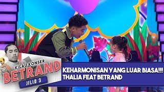 Download lagu Keharmonisan Yang Luar Biasa !!! Betrand Feat Thalia [Uu...Aa....Uu] - Kilau Konser Betrand Jilid 3