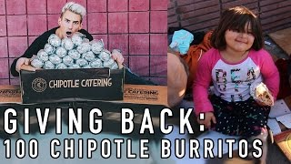 GIVING OUT 100 CHIPOTLE BURRITOS TO THE HOMELESS!
