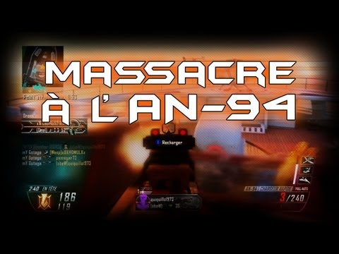 Black Ops 2 - Massacre à l'AN-94 | ReflexGT et Japan Expo Marseille