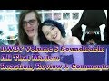 RWBY Volume 5 Soundtrack: All That Matters █ Reaction, Review & Comments