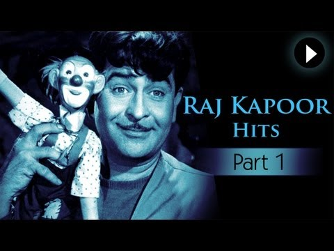 Best Of Raj Kapoor Songs - Vol 1 - Evergreen Classic Hindi Songs...