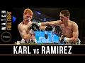 Karl vs Ramirez FULL FIGHT: February 2, 2017 - PBC on FS1