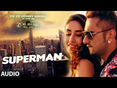 SUPERMAN Full Song | ZORAWAR | Yo Yo Honey Singh | T-Series