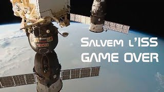 GAME OVER salvem l'ISS