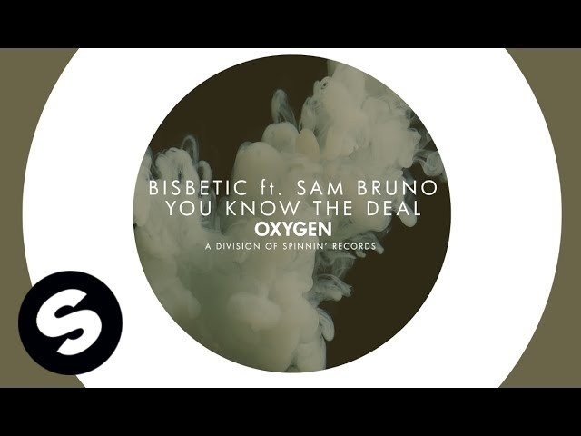 Bisbetic ft Sam Bruno - You Know The Deal (Original Mix)