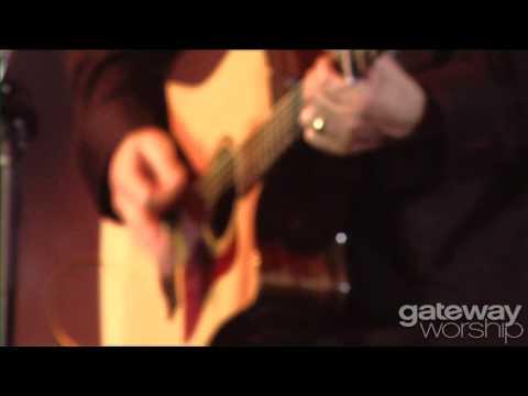 Gateway Worship - Life Of Praise