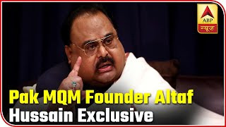 EXCLUSIVE Interview With Pak's MQM Founder Altaf Hussain | Master Stroke | ABP News