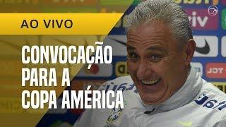 CONVOCAÇÃO DA SELEÇÃO BRASILEIRA PARA A COPA AMÉRICA | TITE CHAMOU O NEYMAR