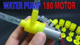 DIY mini Powerful Water Pump With 180 Motor and 3D Printer