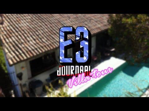 E3 Journaal 2013: Villa Tour