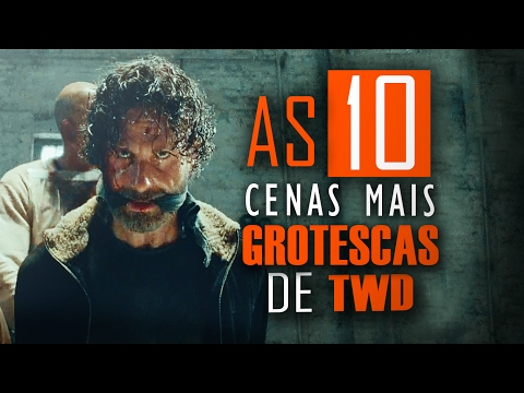 AS 10 Cenas mais GROTESCAS de THE WALKING DEAD