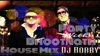 download lagu Party With The Bhootnath  House Remix  Dj gratis