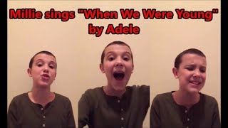 "download lagu Millie Bobby Brown Sings ""when We Were Young"" By gratis"