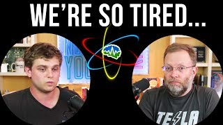 We're so tired... -  In Depth