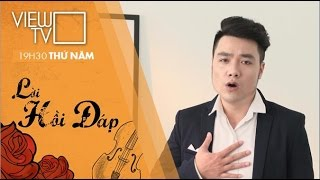 Trầu ơi - Nguyễn Lương | LỜI HỒI ĐÁP | VIEW TV-VTC8
