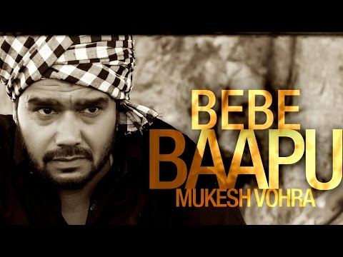 Mukesh Vohra | Bebe Baapu | Full HD Brand New Punjabi Song 2014...