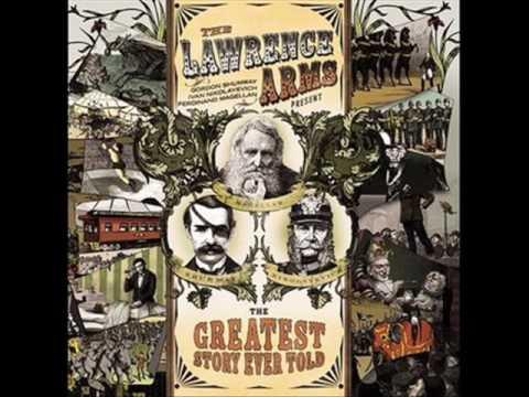 Lawrence Arms - The Ramblin