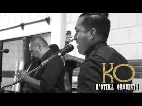 K'otika  Orquesta- sobredosis
