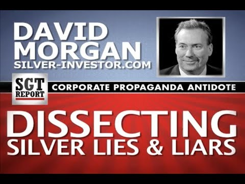 Dissecting Silver LIES, David Morgan on SGT Report
