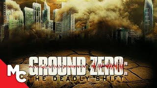 Ground Zero: The Deadly Shift | 2008 Action Drama