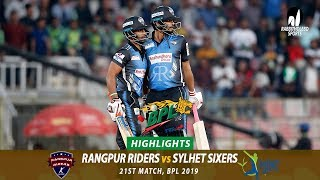 Sylhet Sixers vs Rangpur Riders Highlights || 21st Match || Edition 6 || BPL 2019
