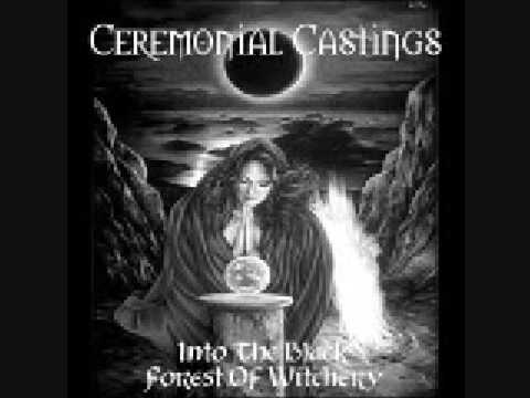 Ceremonial Castings - Into The Black Forest Of Witchery