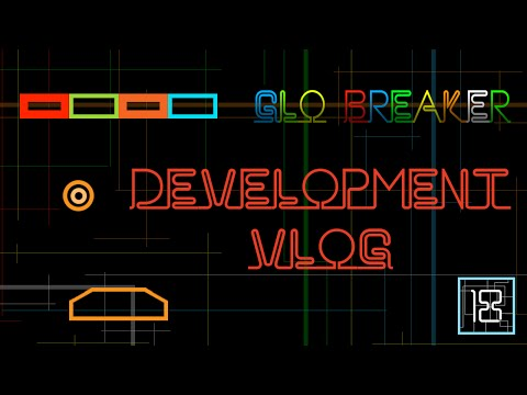 Glo Breaker Development Vlog 18 Using Cocos2d-x