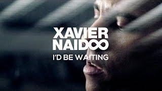 Xavier Naidoo - I'd De Waiting