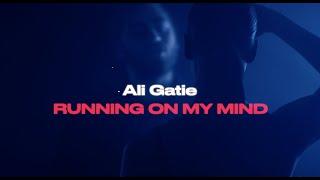 Download lagu Ali Gatie - Running On My Mind ( Lyrics Video)