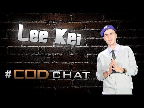 CoD Chat #1 - Lee Kei